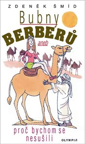 Bubny Berberů aneb Proč bychom se nesušili