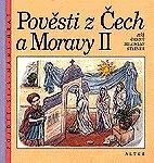 Pověsti z Čech a Moravy 2 /1.- 3.r. ZŠ/
