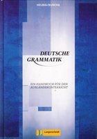 Deutsche Grammatik /ein handbuch fur den auslanderunterricht/