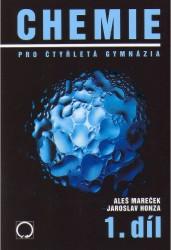 Chemie pro 4-letá gymnázia 1.díl - Mareček, Honza - A5, brožovaná