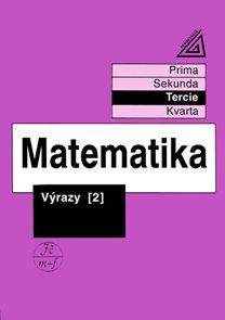 Matematika-výrazy 2 pro nižší třídy VG(Tercie)