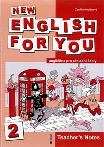 New English for You 2 Teachers Book /metodika/ 5.r. ZŠ
