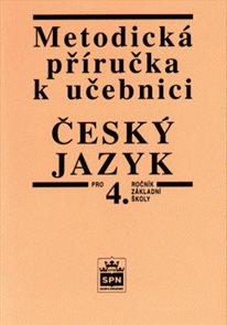 Metodická příručka k učebnici Český jazyk pro 4.r.
