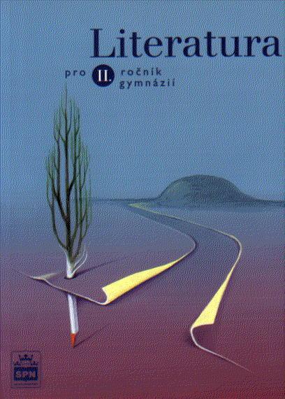 Literatura pro 2.r. gymnázií - Soukal Josef