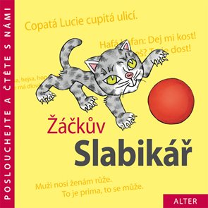 Poslouchejte a čtěte s námi Žáčkův Slabikář - CD