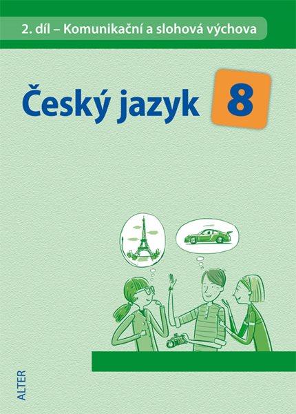 Český jazyk 8.r. 2.díl - Komunikační a slohová výchova - Hrdličková H. - 16x23 cm