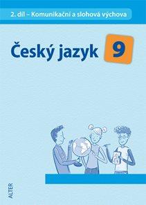 Český jazyk 9.r. 2.díl - Sloh, Sdělování a výměna informací