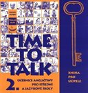 Time to Talk 2. SŠ a JŠ - kniha pro učitele