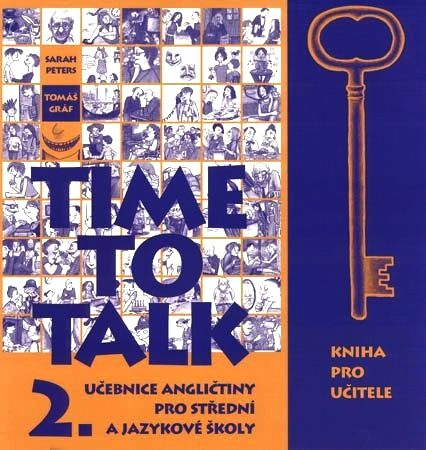 Time to Talk 2. SŠ a JŠ - kniha pro učitele - Petrs S.,Gráf T.
