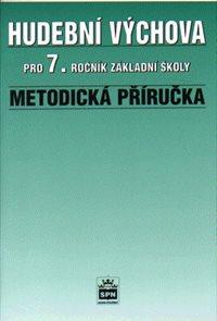 Hudební výchova pro 7.r. - Metodická příručka
