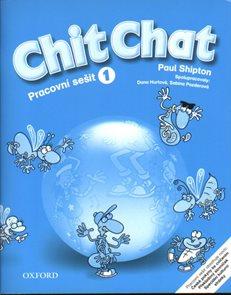 Chit Chat 1 Pracovní sešit - CZ