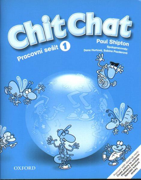 Chit Chat 1 Pracovní sešit - CZ - Shipton Paul - A4, brožovaná