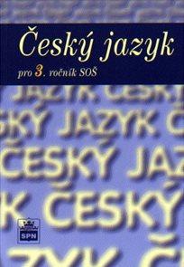 Český jazyk pro 3.r. SOŠ