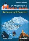 Americké hory snů - Od Aljašky po Ohňovou zemi