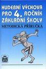 Hudební výchova pro 4.r. - Metodická příručka