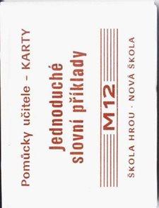 Sada kartiček M12 - jednoduché úsudkové slovní úlohy