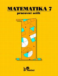 Matematika 7.r. pracovní sešit 1. díl