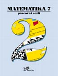 Matematika 7.r. pracovní sešit 2. díl