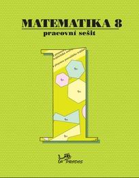 Matematika 8.r. pracovní sešit 1. díl