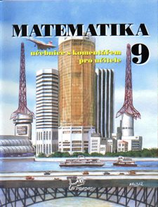Matematika 9.r. učebnice s komentářem pro učitele