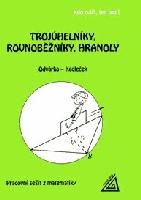 Trojúhelníky, rovnoběžníky, hranoly-pracovní sešit