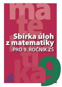 Sbírka úloh zmatematiky pro 9.r.