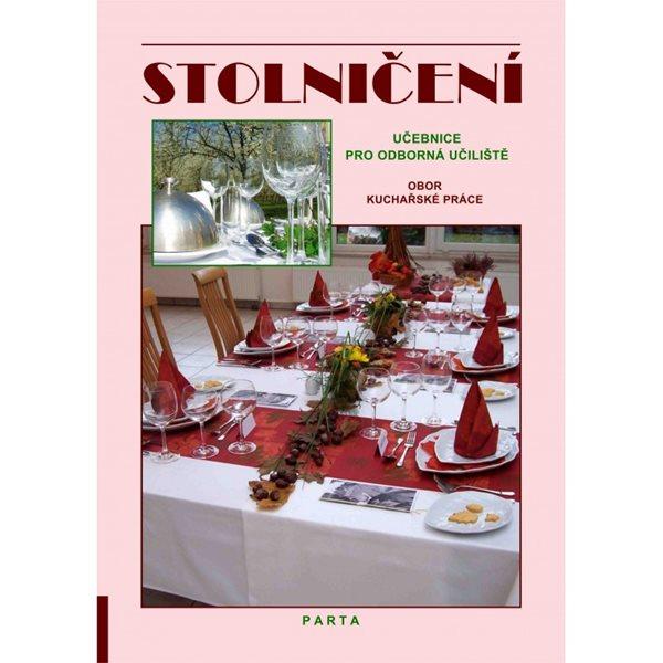 Stolničení - učebnice pro učební obor Kuchařské práce OU - Šindelková Alena - A4