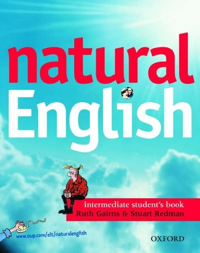 Natural English intermediate Students Book - Gairns, Redman