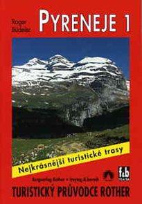 Pyreneje -1- turistický průvodce Rother /Španělsko/