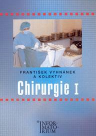 Chirurgie 1 pro SZŠ - 2.přepracované vydání