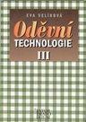 Oděvní technologie III. pro SOŠ a SOU