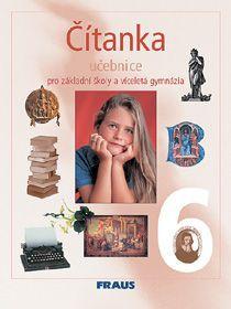 Čítanka 6.r.ZŠ a primu víceletého gymnázia - učebnice - Lederbuchová,Beránková