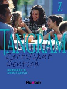Tangram Z /Zertifikat Deutsch/ Kursbuch + Arbeitsbuch