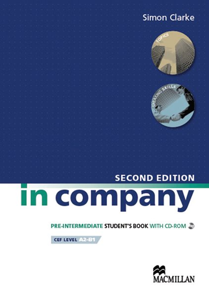 In Company Pre-intermediate SB With CD - ROM - Second Edition - Clarke Simon, Sleva 75%
