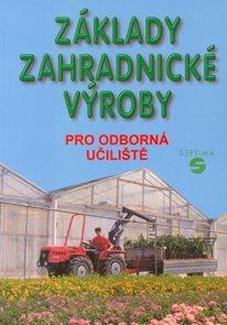 Základy zahradnické výroby pro OU