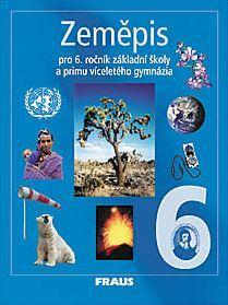 Zeměpis pro 6.r. ZŠ a primu víceletého gymnázia - učebnice (původní vydání)