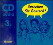 Sprechen Sie Deutsch 3 - audio CD