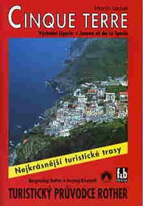 Cinque Terre - turistický průvodce Rother /Itálie/