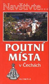 Poutní místa v Čechách - průvodce Olympia