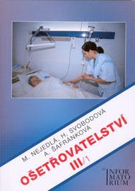 Ošetřovatelství III/1 pro 3.r.SZŠ