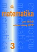 Matematika pro tříleté učební obory SOU 3.část