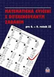 Matematická cvičení s diferencovaným zadáním pro 6.-9.r.ZŠ