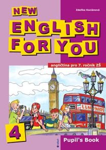 New English for You 4 Pupils Book /učebnice/ 7.r. ZŠ