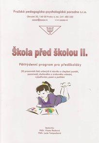 Škola před školou II. - Pětitýdenní program pro předškoláky