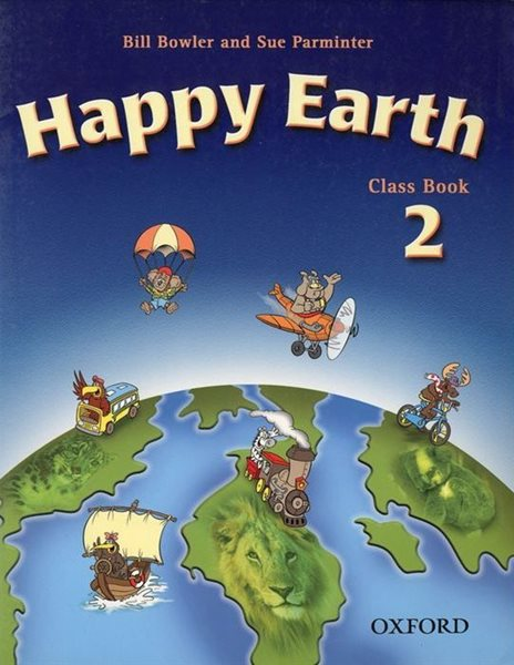 Happy Earth 2 Class Book - Bowler,Parminter