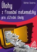Úlohy z finanční matematiky pro SŠ - Odvárko O.