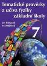 Tematické prověrky z učiva fyziky pro ZŠ 7.r.