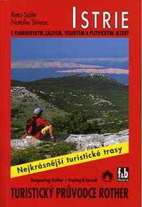 Istrie, Kvarner, Velebit, Plitvická jezera - turistický průvodce Rother /Chorvatsko/