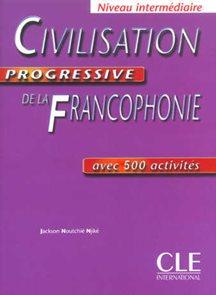 Civilisation Progressive de la Francophone - Niveau intermédiaire - kniha