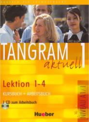 Tangram aktuell 1  /lektion 1-4/ Kursbuch+Arbeitsbuch+CD